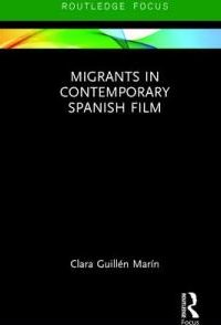 Migrants in Contemporary Spanish Film cover